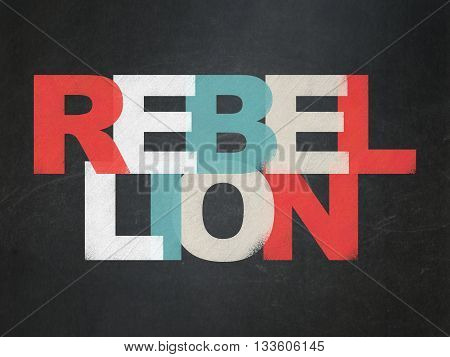 Political concept: Painted multicolor text Rebellion on School board background, School Board