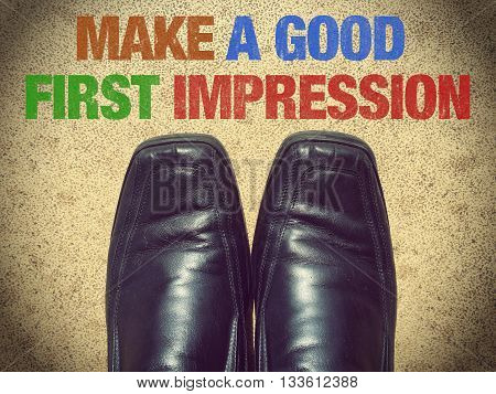Make a Good First Impression words on street background