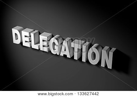 Delegation Concept In 3D Rendering Text
