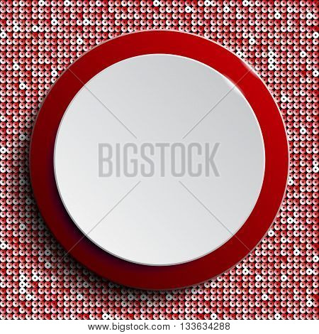 Vector abstract background. Red circle button on red sequin background.