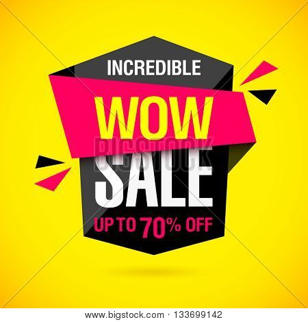 Incredible Wow Sale banner design template. Vector illustration.