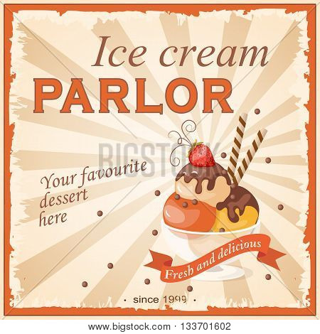 Vector illustration banner with strawberry scoop ice cream in the glass bowl on the vintage background and text Your favourite dessert here. Image for menu restaurant shop store cafeteria ice cream parlor. eps10