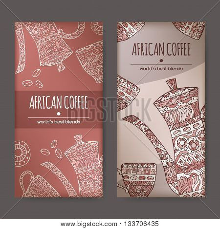 Set of two labels with original African coffee design featuring coffee pot and cups decorated with hand drawn ethnic pattern. Great for cafe, bars, coffee ads.