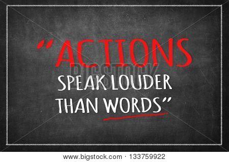 ACTIONS SPEAK LOUDER THAN WORDS on Blackboard
