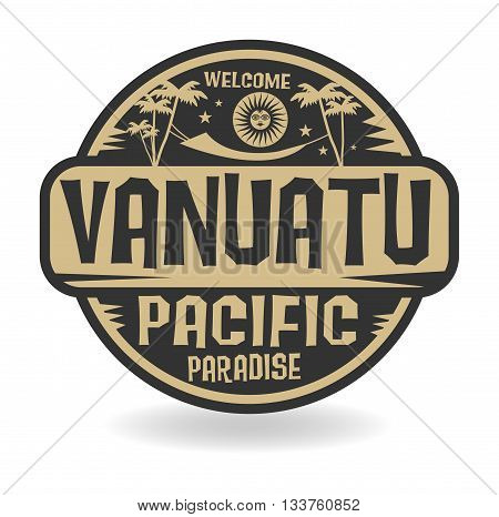 Stamp or label with the name of Vanuatu, Pacific Paradise, vector illustration