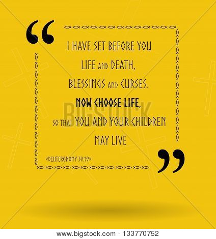 Best Bible quotes about life choice and how to choose life. Christian sayings for Bible study flashcards illustration