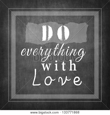 Do everything with love - inspire quote
