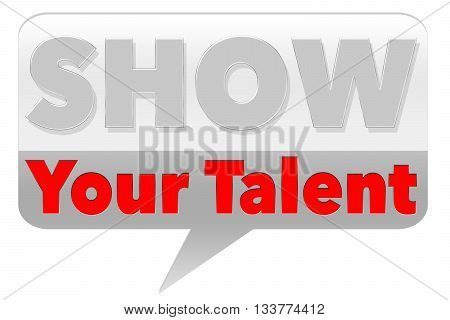 Show Your Talent - on grey background