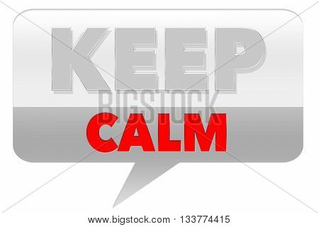 Keep Calm Sign - on grey background