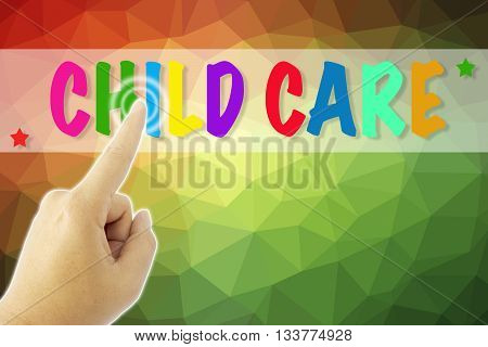 touching Child Care sign on colorful low poly background