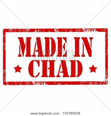 Grunge rubber stamp with text Made In Chad,vector illustration