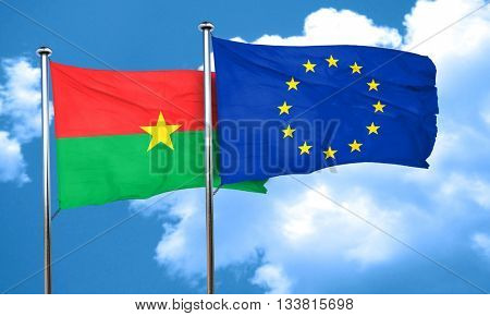 Burkina Faso flag with european union flag, 3D rendering