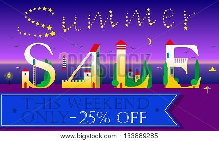 Summer Sale Inscription. This weekend only. Twenty five percents off. Holiday houses Font. Stars in the sky. Blue banner. Illustration.