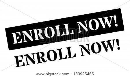Enroll Now! Black Rubber Stamp On White