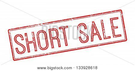 Short Sale Red Rubber Stamp On White