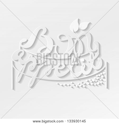 Bon Appetit paper hand lettering. White text on White background. Handmade calligraphy vector illustration.