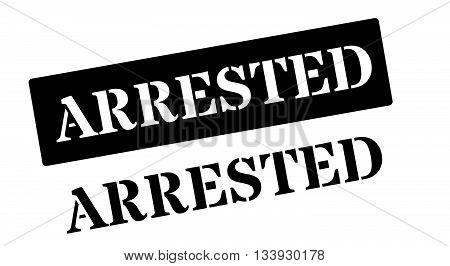 Arrested Black Rubber Stamp On White