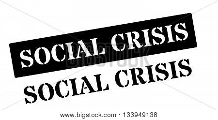 Social Crisis Black Rubber Stamp On White