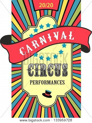 vector illustration retro circus poster with a bulk tape protruding beyond the edge of the radiant background