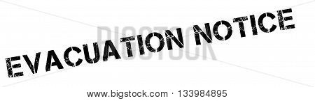 Evacuation Notice Black Rubber Stamp On White