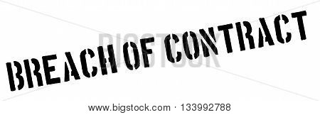 Breach Of Contract Black Rubber Stamp On White