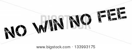 No Win No Fee Black Rubber Stamp On White