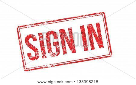 Sign In Red Rubber Stamp On White