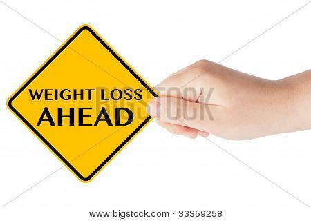 Weight Loss Ahead Traffic Sign With Hand