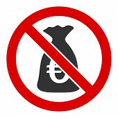 No Euro Funds Raster Icon. Flat No Euro Funds Pictogram Is Isolated On A White Background. poster