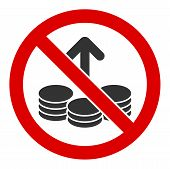 No Investing Raster Icon. Flat No Investing Pictogram Is Isolated On A White Background. poster