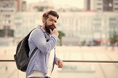 Tourist Handsome Hipster With Backpack Stand Street. Man With Beard And Rucksack Explore City. Trave poster