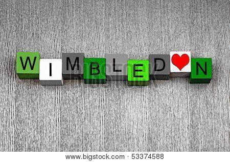 I Love Wimbledon - Sign Series For Sport, Grass Tennis And Wimbledon