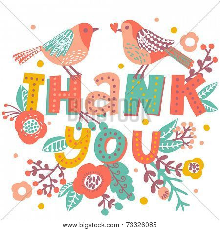 Thank you card in bright colors. Stylish floral background with text and cute cartoon birds in vector. Thank You Print Design