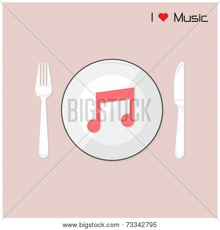 Creative Music Note Sign On Disk With Fork And Spoon, I Love Music Concept.