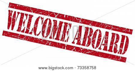 Welcome Aboard Red Square Grunge Textured Isolated Stamp