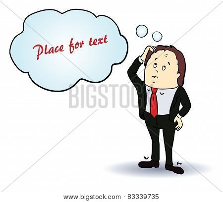 Thinking businessman. Cartoon character. Template with place for text