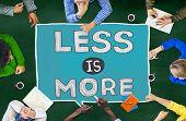 foto of efficiencies  - Less is More Minimal Simplicity Efficient Complexity Concept - JPG