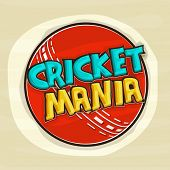 pic of cricket ball  - Kiddish text Cricket Mania with red ball for Cricket sports concept - JPG