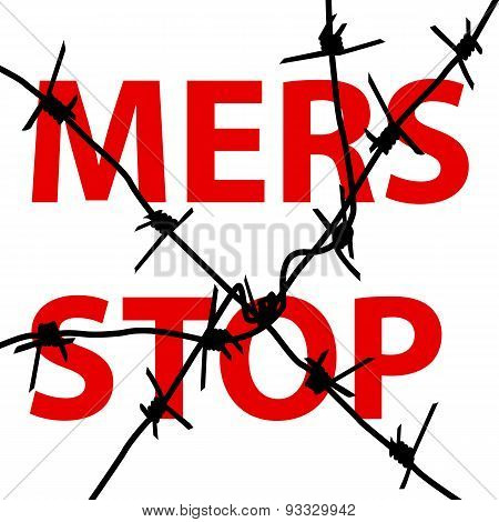 Background Barbed Wire Stop Mers Corona Virus Sign.  Vector Illu