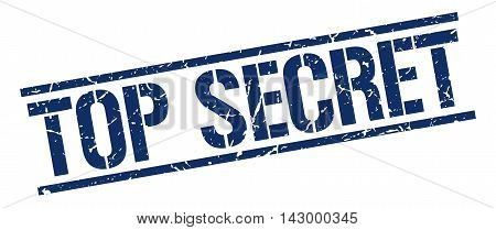 top secret stamp. blue grunge square isolated sign