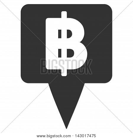 Thai Baht Map Pointer icon. Glyph style is flat iconic symbol with rounded angles, gray color, white background.