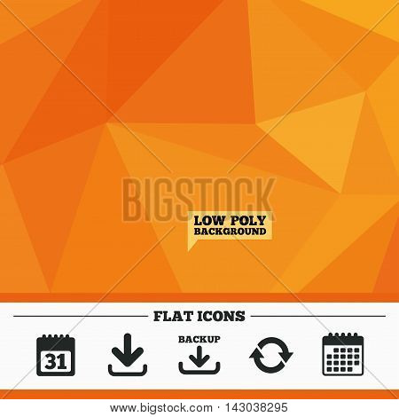 Triangular low poly orange background. Download and Backup data icons. Calendar and rotation arrows sign symbols. Calendar flat icon. Vector