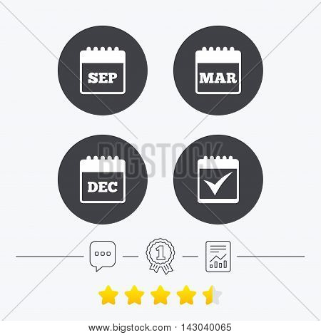 Calendar icons. September, March and December month symbols. Check or Tick sign. Date or event reminder. Chat, award medal and report linear icons. Star vote ranking. Vector
