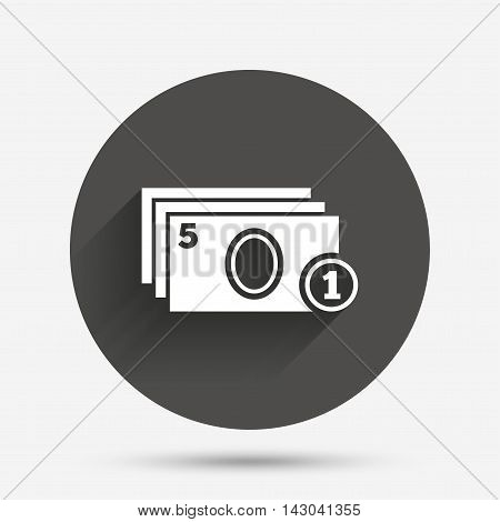 Cash and coin sign icon. Paper money symbol. For cash machines or ATM. Circle flat button with shadow. Vector