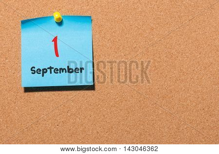 September 1st. Day 1 of month, Back to school concept. Calendar on notice board. Autumn time. Empty space for text.