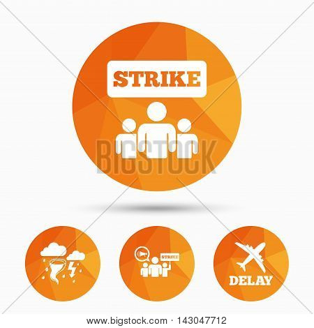 Strike icon. Storm bad weather and group of people signs. Delayed flight symbol. Triangular low poly buttons with shadow. Vector