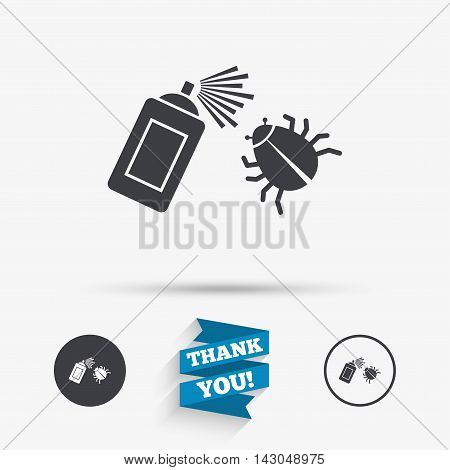 Bug disinfection sign icon. Fumigation symbol. Bug sprayer. Flat icons. Buttons with icons. Thank you ribbon. Vector