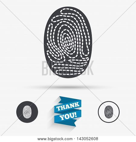 Fingerprint sign icon. Identification or authentication symbol. Flat icons. Buttons with icons. Thank you ribbon. Vector