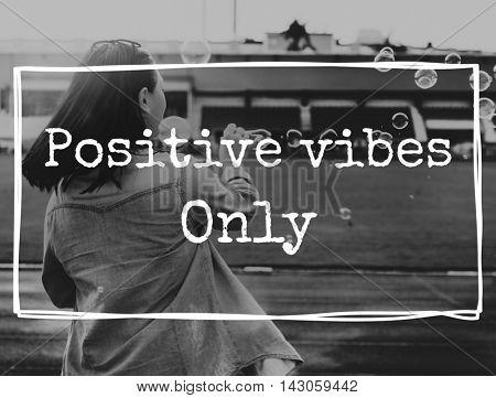 Positive Vibes Attitude Choice Mindset Optimistic Concept