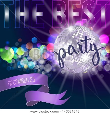 Disco mirror ball and original hand lettering Best Party. Vector illustration for holiday posters icons greeting cards print and web projects.